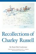 Recollections of Charley Russell