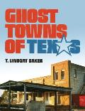Ghost Towns of Texas: New Dynamics in Uncomfortable Wars