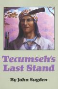 Tecumsehs Last Stand
