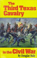 Third Texas Cavalry in the Civil War