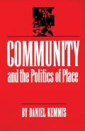 Community & The Politics Of Place
