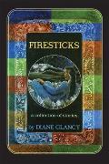 Firesticks: A Collection of Stories
