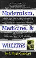 Modernism, Medicine, and William Carlos Williams