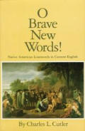 O brave new words! :Native American loanwords in current English