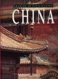 China: Ancient Culture, Modern Land (Cradles of Civilization)