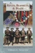 Rifles Blankets & Beads Identity History