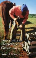 Complete Horseshoeing Guide 2ND Edition