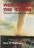 Weathering the Storm: Tornadoes, Television, and Turmoil