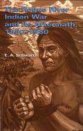 Rogue River Indian War & Its Aftermath 1850 1980