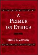 Primer On Ethics