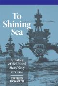 To Shining Sea: A History of the United States Navy, 1775-1998
