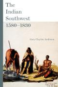 The Indian Southwest, 1580-1830: Ethnogenesis and Reinvention