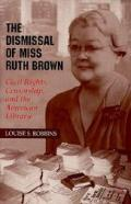 Dismissal Of Miss Ruth Brown