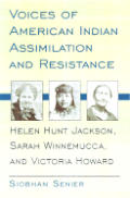 Voices Of American Indian Assimilation &
