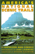 Americas National Scenic Trails