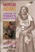 American Indians Answers to Todays Questions