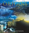 Origins The Evolution of Continents Oceans & Life