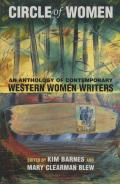 Circle of Women: An Anthology of Contemporary Western Women Writers