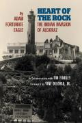 Heart of the Rock: The Indian Invasion of Alcatraz