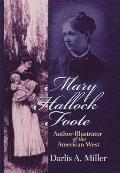 Mary Hallock Foote Author Illustrator of the American West