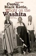 Custer Black Kettle & the Fight on the Washita