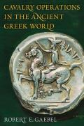 Cavalry Operations in the Ancient Greek World