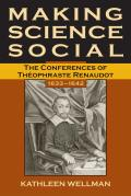 Making Science Social: The Conferences of Theophraste Renaudot, 1633-1642