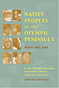Native Peoples of Olympic Peninsula (02 Edition)