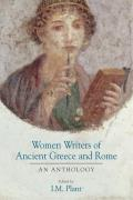 Women Writers of Ancient Greece & Rome An Anthology