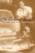Oklahoma Tough My Father King of the Tulsa Bootleggers