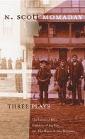 Three Plays The Indolent Boys Children of the Sun & the Moon in Two Windows