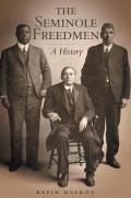 The Seminole Freedmen: A History
