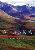 Alaska: A History by Claus-m Naske