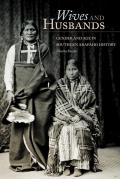 New Directions in Native American Studies #04: Wives and Husbands: Gender and Age in Southern Arapaho History Cover