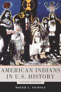 American Indians in U. S. History: Seco (2ND 14 Edition)