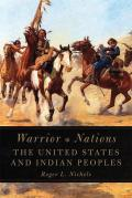 Warrior Nations The United States & Indian Peoples
