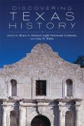 Discovering Texas History by Bruce A. Glasrud (edt)