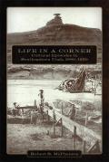 Life in a Corner: Cultural Episodes in Southeastern Utah, 1880-1950
