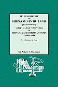 Special Report on Surnames in Ireland[together With] Varieties and Synonymes of Surnames and Christian Names in Ireland