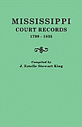Mississippi Court Records, 1799-1835