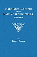 Marriages and Deaths from Baltimore Newspapers, 1796-1816