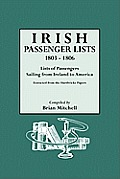 Irish Passenger Lists, 1803-1806: Lists of Passengers Sailing from Ireland to America. Extracted from the Hardwicke Papers