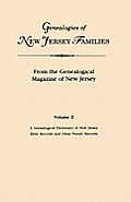 Genealogies of New Jersey Families. from the Genealogical Magazine of New Jersey. Volume II: A Genealogical Dictionary of New Jersey by Charles Carrol