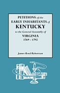 Petitions of the Early Inhabitants of Kentucky