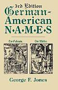 German-American Names. 3rd Edition