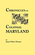 Chronicles of Colonial Maryland