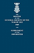 Roster of the General Society of the War of 1812: 1989, and Supplement to the 1989 Roster