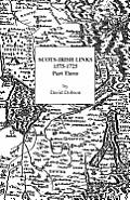 Scots-Irish Links 1575-1725 Part 3