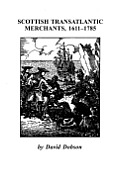 Scottish Transatlantic Merchants, 1611-1785