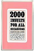 2000 Insults for All Occasions